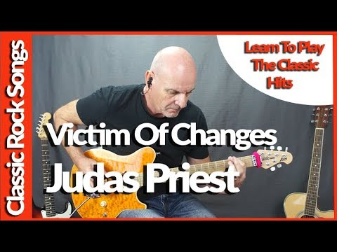 Victim Of Changes By Judas Priest - Guitar Lesson Tutorial