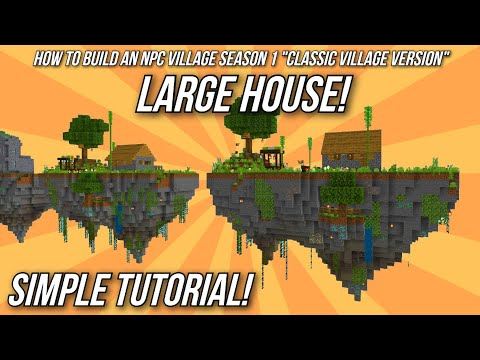 Minecraft Tutorial: How to build an NPC Village - Large House!