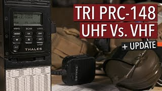 Tri Prc-148 Uhf Vs. Vhf   Update & Why I Use Frequency Tables