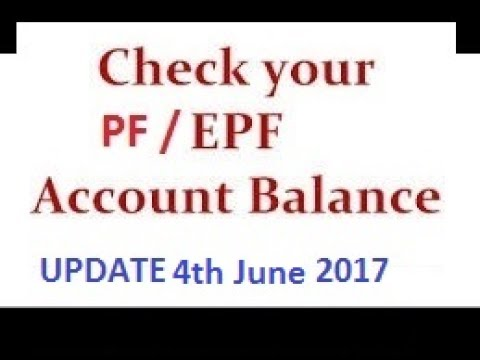 Checking EPF or PF balance online - Update 6th June 2017
