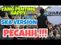 Download SKAMINARI - YANG PENTING HAPPY SKA COVER at Independent Youth Movement 5 MP3,3GP,MP4
