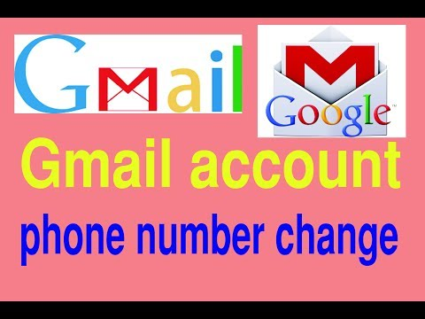 Gmail account How to change phone number