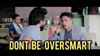 Dont Be OverSmart (घणा चौधरी ना बनें)   Harsh Beniwal