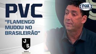 PVC DIZ O QUE O FLAMENGO MUDOU NO BRASILEIRÃO E QUE VAI COMPLICAR RIVAIS