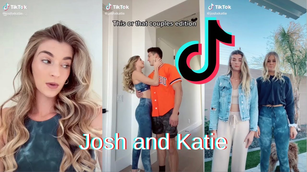 Josh and Katie TikTok Compilation - Part 12