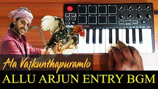 Ala vaikunthapurramuloo - Allu Arjun Mass Entry Bgm By Raj Bharath