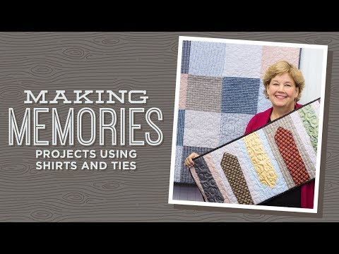 Learn to make a Memory Quilt With Jenny!
