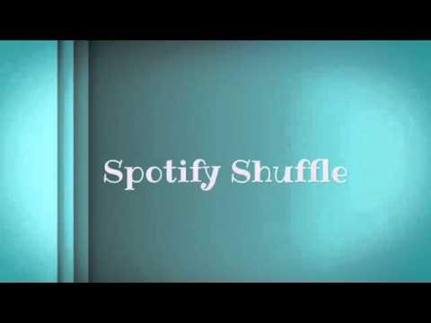 Spotify Shuffle