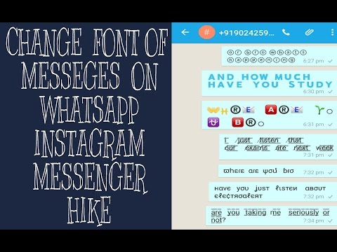 Change Font of Messages send on Whatsapp | Hike | Messenger | Instagram