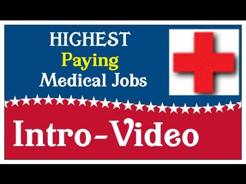 HIGHEST Paying Medical Jobs Intro Video - Why Did I Choose Medical Jobs?