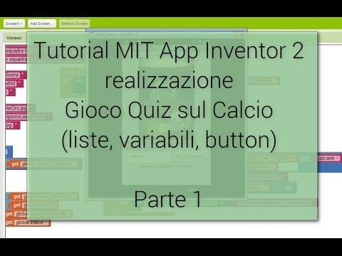 Tutorial (1/4) - Creazione gioco Android Quiz sul Calcio con MIT App Inventor