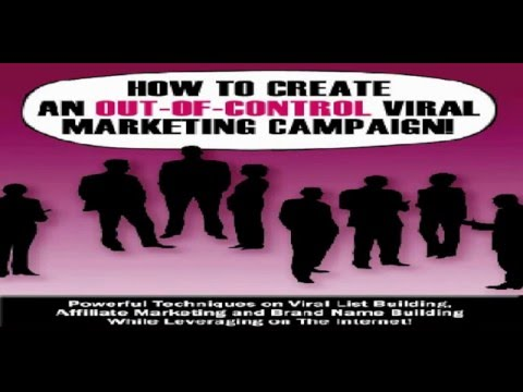 Free Viral Marketing For Success Guide - How To Create An Out Of Control Viral Marketing Campaign!
