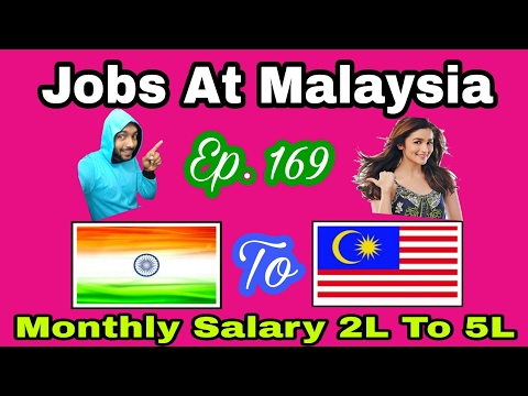 Abroad Jobs At Malaysia, 3000$ USD  To 8000$ USD Monthly Salary, Tips In Hindi, Apply Soon, Ep - 169
