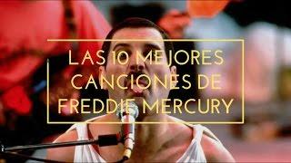 Top 10: Mejores Canciones Freddie Mercury   Lee la descripción