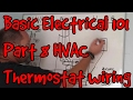 BASIC ELECTRICAL 101 #08 ~ HVAC Thermostat wiring and troubleshooting