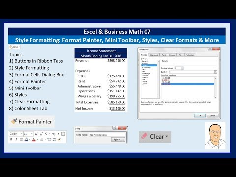 Excel & Business Math 07: Style Formatting Format Painter, Mini Toolbar, Styles, Clear Format & More
