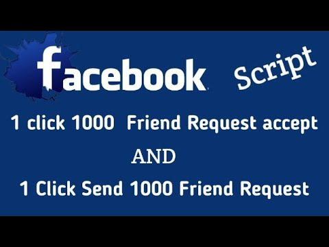 Facebook  secret Tricks friends request accecpt and friend request send 1 click 1 thousand friends