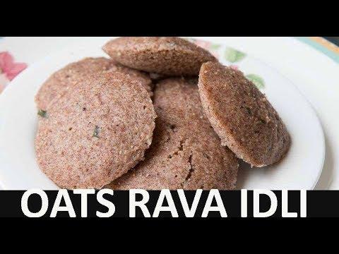 Oats Rava Idli Recipe | How To Make Oats Rava Idli Recipe | Oats Rava Idli Recipe In Tamil