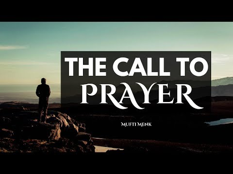 The Call To Prayer | Mufti Menk | Sydney, Australia 2017