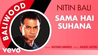 Sama Hai Suhana - Baliwood   Nitin Bali   Official Audio Song