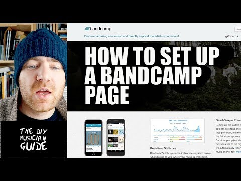How to Set Up a Bandcamp Page in 2018    The DIY Musician Guide
