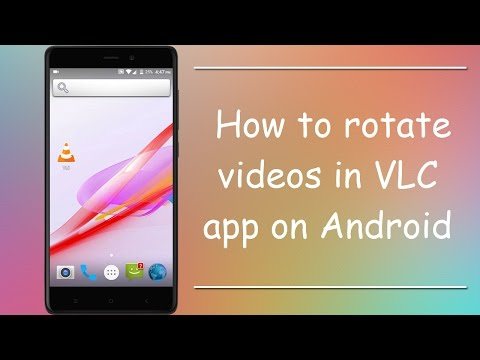 How To Rotate Video in VLC Media Player on Android