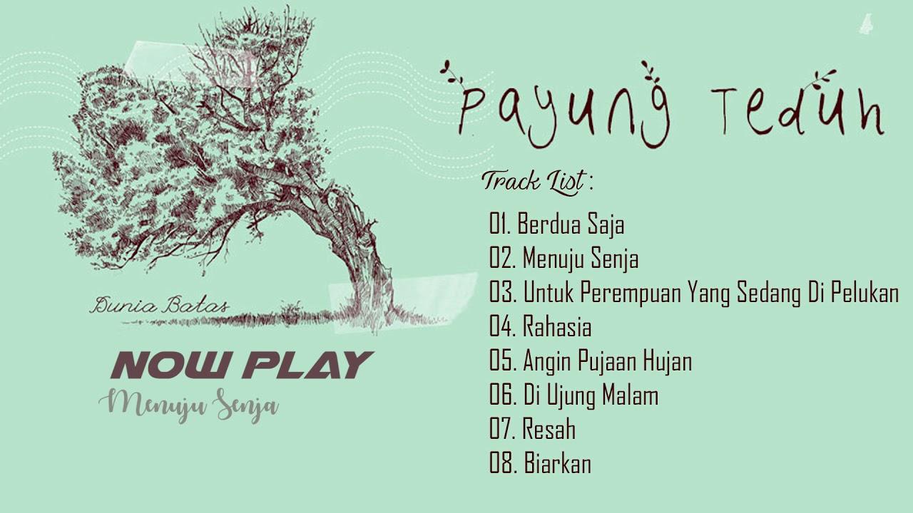 Download Payung Teduh – Dunia Batas (FULL ALBUM) || Track List MP3 Gratis