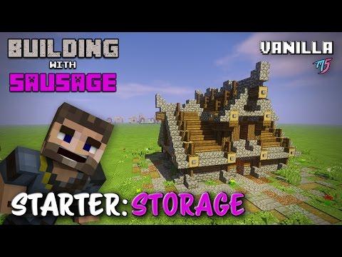 Minecraft - Building with Sausage - Starter Storage House [Vanilla Tutorial]
