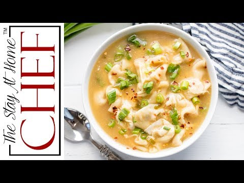 How to Make Restaurant Style Wonton Soup | The Stay At Home Chef