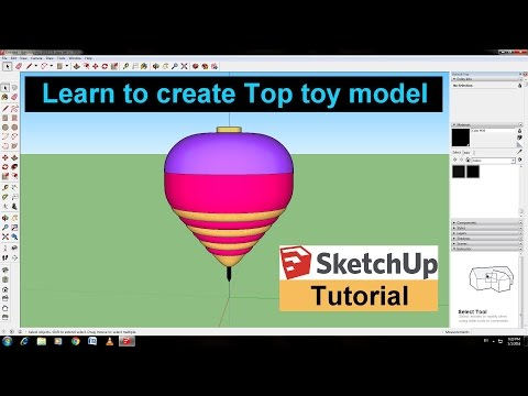 Sketchup tutorial create a top toy model