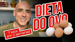 DIETA DO OVO: 🥚🍳 PERCA ATÉ 7 KILOS EM DUAS SEMANAS | Dr Dayan Siebra