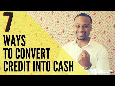 7 Ways to Turn Any Credit Card into Cash