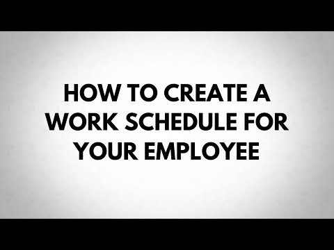 How to Create a Work Schedule for Your Employee