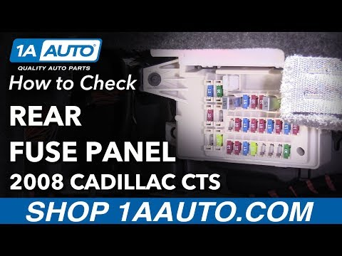How to Remove Replace Rear Fuses 2008 Cadillac CTS