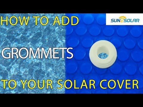 How To Insert A Quick Drain Grommet To A Solar Cover