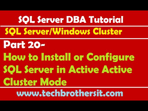 SQL Server DBA Tutorial 20- How to Install or Configure SQL Server in Active Active Cluster Mode