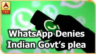 Master Stroke: WhatsApp Denies Indian Government's Plea To Track The Origin Of Messages | ABP News