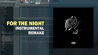 Pop Smoke - For The Night ft. Lil Baby & Dababy (Instrumental) + Free FLP Remake