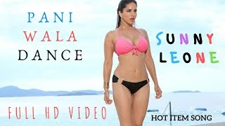 Paani Wala Dance - Sunny Leone Hot Song | Copyright By Zee Music Company