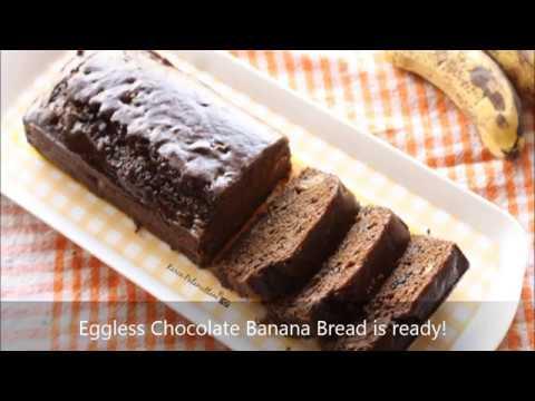 Recipe for Eggless Chocolate Banana Bread