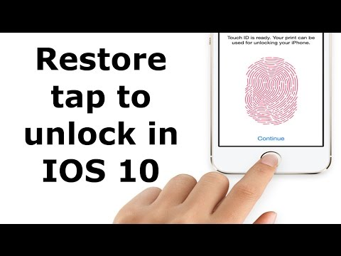 How to restore tap to unlock in IOS 10