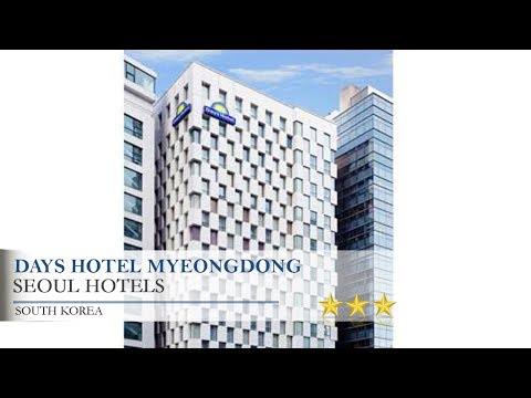 Days Hotel Myeongdong - Seoul Hotels, South Korea