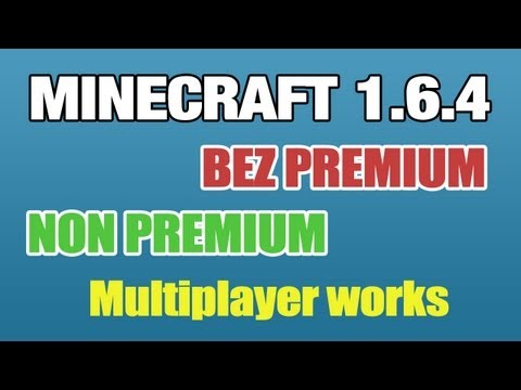 [PL+ENG] Minecraft 1.6.4 Launcher Cracked [DOWNLOAD]