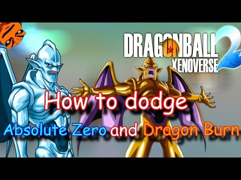 How to Dodge Absolute Zero and Dragon Burn -  Dragon ball Xenoverse 2 Tutorials