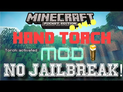 Minecraft PE 0.15.4+   Hand Torch Mod!   NO JAILBREAK/COMPUTER Tutorial/Review