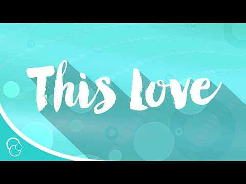 This Love (Lyric Video)