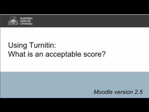 Turnitin at ANU: What is an acceptable score?