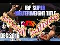 Jermall Charlo Vs Julian Williams Dec 2016 IBF World Super Welterweight Championship