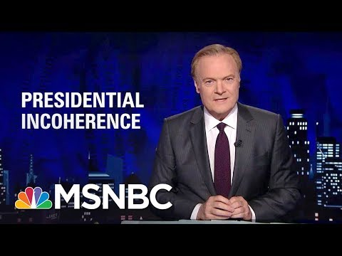 Lawrence: Donald Trump Making 'Increasingly Incoherent' Russia Statements   The Last Word   MSNBC