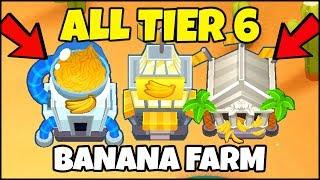 EVERY SINGLE MAX TIER 5 BANANA FARM UPGRADE IN BTD 6